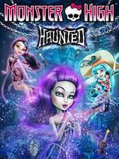 Movie Monster High: Haunted