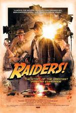 Movie Raiders!: The Story of the Greatest Fan Film Ever Made