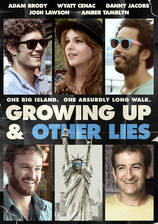 Movie Growing Up and Other Lies