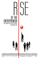 Rise of the Entrepreneur: The Search for a Better Way