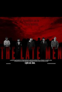 The Late Men