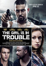 Movie The Girl Is in Trouble