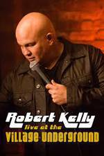 Movie Robert Kelly: Live at the Village Underground