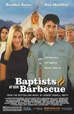 Movie Baptists at Our Barbecue
