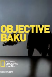 Objective Baku: How Hitler Lost the Battle for Oil