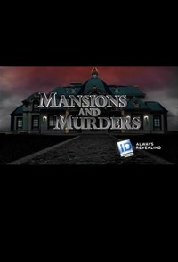 Mansions and Murders
