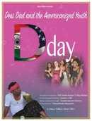 D DAY: Desi Dad and the Americanized Youth