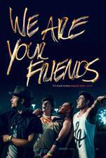 Movie We Are Your Friends