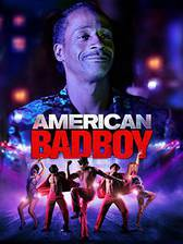 Movie American Bad Boy