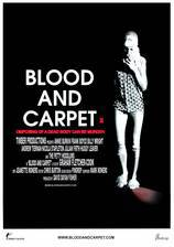 Movie Blood and Carpet