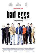 Movie Bad Eggs