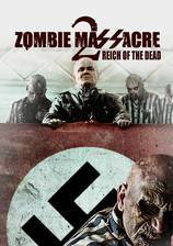 Movie Zombie Massacre 2: Reich of the Dead