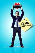 Movie Kevin from Work