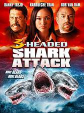 Movie 3 Headed Shark Attack