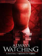 Movie Always Watching: A Marble Hornets Story