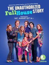 Movie The Unauthorized Full House Story