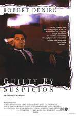 Movie Guilty by Suspicion