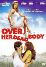 Movie Over Her Dead Body