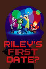 Movie Riley's First Date?