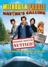 Movie Without a Paddle: Nature's Calling