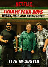 Movie Trailer Park Boys: Drunk, High & Unemployed