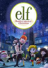 Movie Elf: Buddy's Musical Christmas