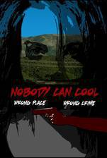 Movie Nobody Can Cool