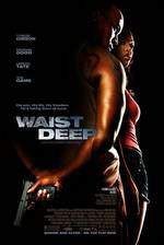 Movie Waist Deep