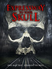 Expressway to Your Skull