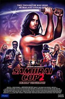 Samurai Cop 2: Deadly Vengeance (Revenge of the Samurai Cop)