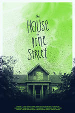 Movie The House on Pine Street