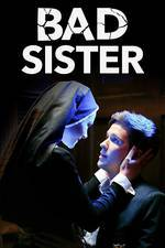 Movie Bad Sister