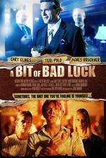 Movie A Bit of Bad Luck