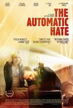 Movie The Automatic Hate