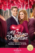 Movie All Things Valentine