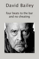 Movie David Bailey: Four Beats to the Bar and No Cheating