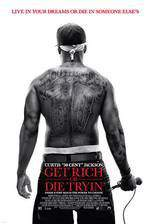 Movie Get Rich or Die Tryin'