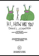 Hi How Are You Daniel Johnston