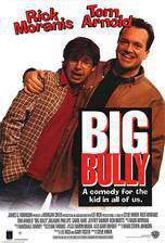 Movie Big Bully