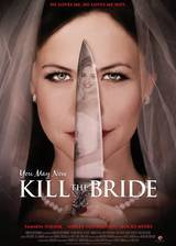 Movie You May Now Kill the Bride
