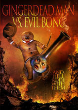Movie Gingerdead Man Vs. Evil Bong