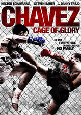 Movie Chavez Cage of Glory