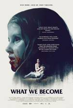 Movie What We Become