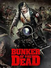 Movie Bunker of the Dead