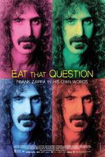 Movie Eat That Question: Frank Zappa in His Own Words