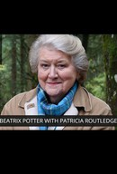 Beatrix Potter with Patricia Routledge