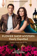 Movie Flower Shop Mystery: Dearly Depotted