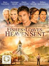 Movie Fishes 'n Loaves: Heaven Sent