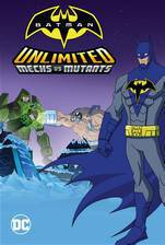 Movie Batman Unlimited: Mechs vs. Mutants