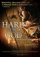 Movie Hard to Be a God (The Story of the Arcanar Massacre)